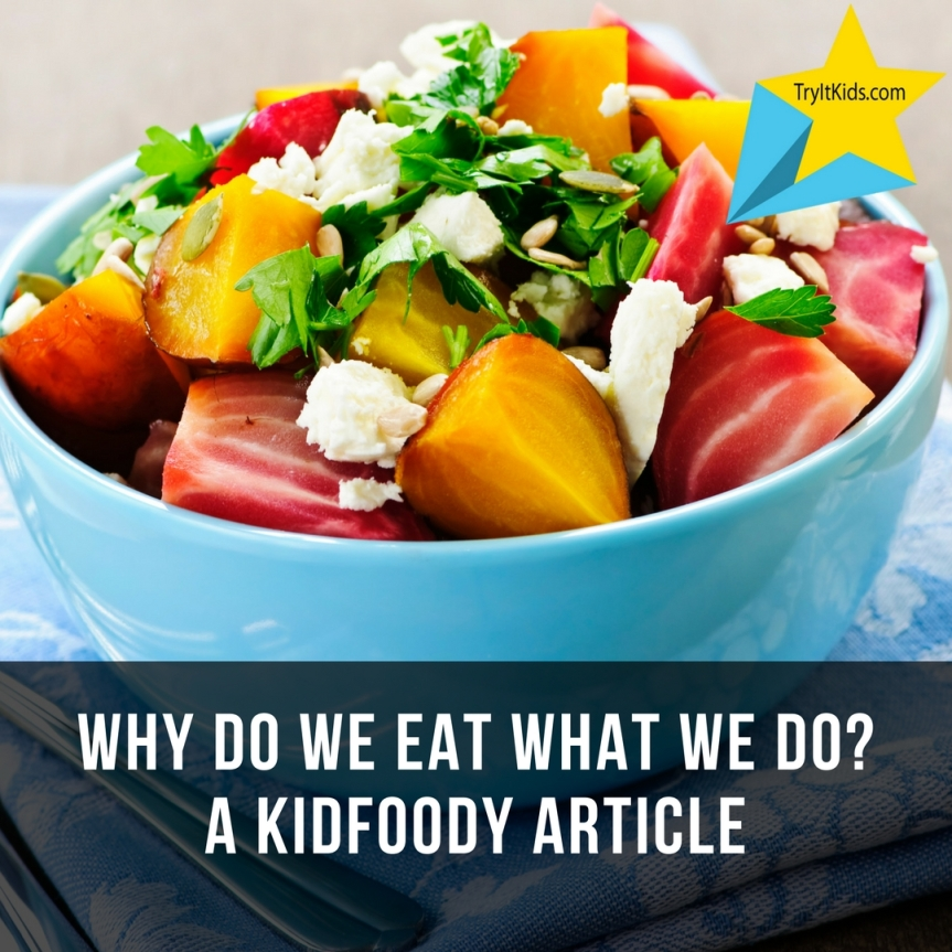 Why do we eat what we do?