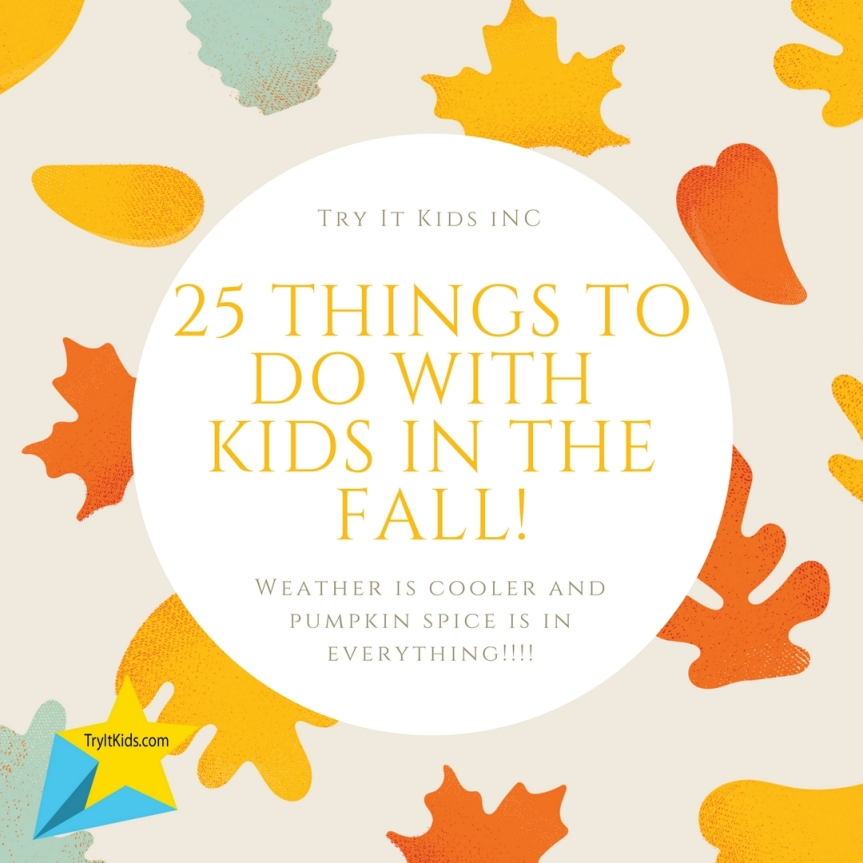 25 Fabulous Fall Activities to do with Kids