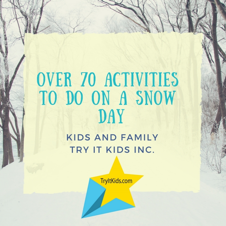 Over 70 Things to Do on SnowDays